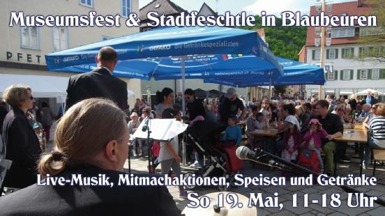 Museumsfest und Stadtfestle am 19.Mai 2019 in Blaubeuren