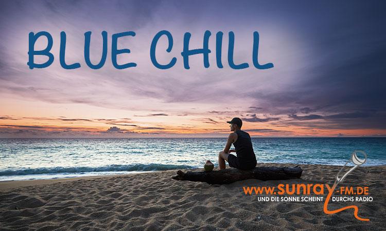 "Neue Sendung: ""Blue Chill"" startet heute"
